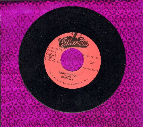 Spaniels - Baby It's You/Bounce (double-hit re-issue) - M10/ - 45 rpm Records