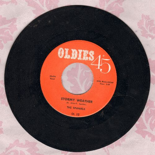 Spaniels - Stormy Weather/Here Is Why I Love You (early re-issue of vintage Doo-Wop recordings) - NM9/ - 45 rpm Records