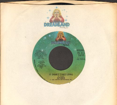 Spider - I Didn't Take Long/I Love (with RARE Dreamland company sleeve) - NM9/ - 45 rpm Records