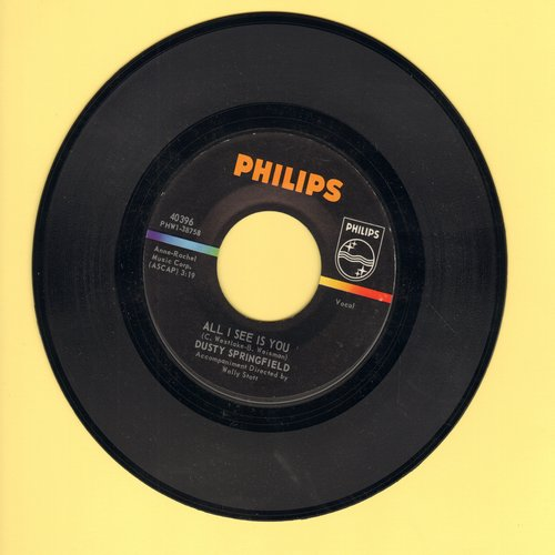 Springfield, Dusty - All I See Is You/I'm Gonna Leave You - EX8/ - 45 rpm Records