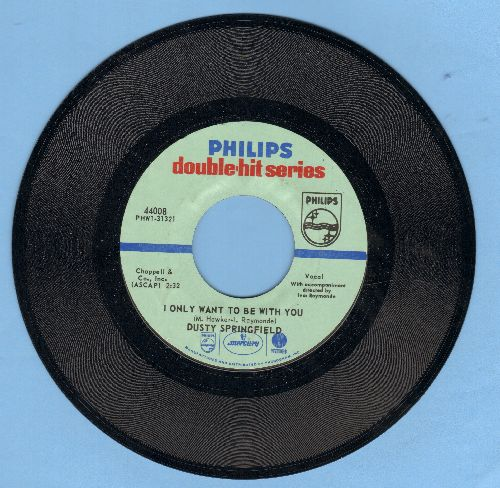 Springfield, Dusty - I Only Want To Be With You/All Cried Out (authentic-looking double-hit re-issue) - NM9/ - 45 rpm Records