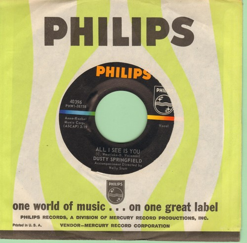 Springfield, Dusty - All I See Is You/I'm Gonna Leave You (with Philips company sleeve) - NM9/ - 45 rpm Records