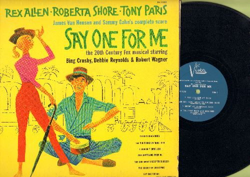 Allen, Rex, Roberta Shore, Tony Paris - Say One For Me - James Van Heusen and Sammy Cahn's complete score from the Musical satrring Bing Crosby, Debbie Reynolds & Robert Wagner (vinyl LP record) - EX8/EX8 - LP Records
