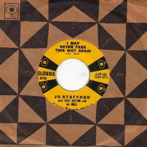 Stafford, Jo - I May Never Pass This Way Again/It Won't Be Easy (with vintage Columbia company sleeve) - NM9/ - 45 rpm Records