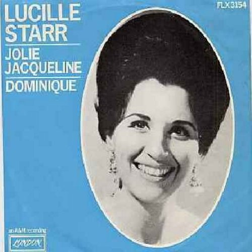 Starr, Lucille - Jolie Jaqueline/Dominique (Dutch Pressing with picture sleeve, sung in French, with removeable spindle adaptor) - M10/EX8 - 45 rpm Records