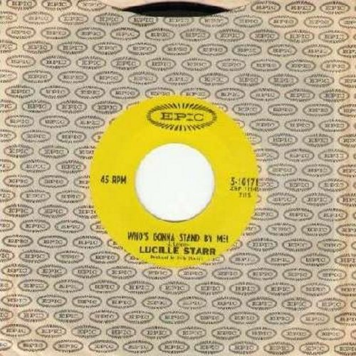 Starr, Lucille - Who's Gonna Stand By Me?/I Don't Trust Me Around You (with vintage Epic company sleeve) - M10/ - 45 rpm Records