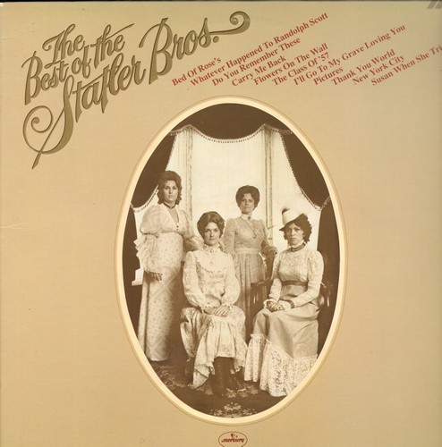 Statler Brothers - Best Of: The Class Of '57, Bed Of Rose's, Whatever Happeed To Randolph Scott, Flowers On The Wall (vinyl STEREO LP record) - NM9/NM9 - LP Records