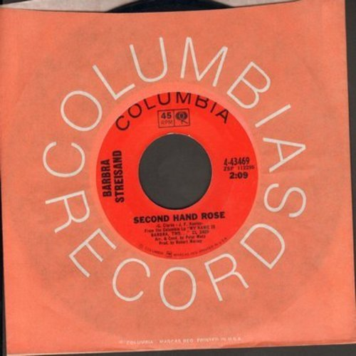 Streisand, Barbra - Second Hand Rose/The Kind Of Man A Woman Needs (with Columbia company sleeve) - NM9/ - 45 rpm Records