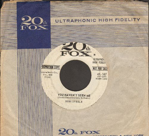 Steele, Dori - You Haven't Seen Me/I Have The Answer (DJ advance pressing with vintage 20th Century Fox company sleeve) - VG7/ - 45 rpm Records
