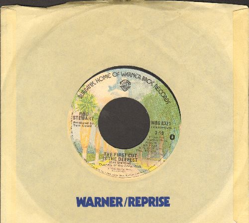 Stewart, Rod - The First Cut Is The Deepest/The Balltrap (with Warner Brothers company sleeve) - NM9/ - 45 rpm Records
