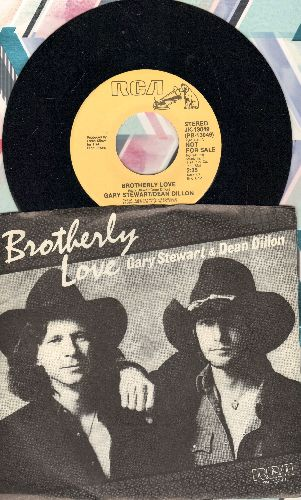 Stewart, Gary & Dean Dillon - Brotherly Love (double-A-sided DJ advance pressing with picture sleeve, song lyrics on back of sleeve) - NM9/NM9 - 45 rpm Records