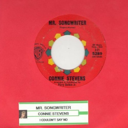 Stevens, Connie - Mr. Songwriter (Write Me A Song)/I Couldn't Say No (with juke box label) - VG6/ - 45 rpm Records