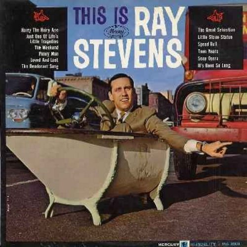 Stevens, Ray - This Is Ray Stevens: Harry The Hairy Ape, The Deodorant Song, Speed Ball, Teen Years, Soap Opera, Funny Man, Just One Of Life's Little Tragedies (vinyl MONO LP record) - NM9/EX8 - LP Records