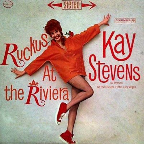 Stevens, Kay - Ruckus At The Riviera: Hey! Look Me Over, As Time Goes By, My Man, Getting To Know You, Come Rain Or Come Shine, Dancing On The Ceiling, Everything's Coming Up Roses (vinyl STEREO LP record, DJ advance pressing) - EX8/VG7 - LP Records