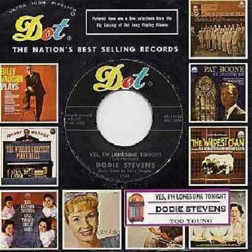 Stevens, Dodie - Yes, I'm Lonesome Tonight/Too Young (with Dot company sleeve and juke box label) - NM9/ - 45 rpm Records