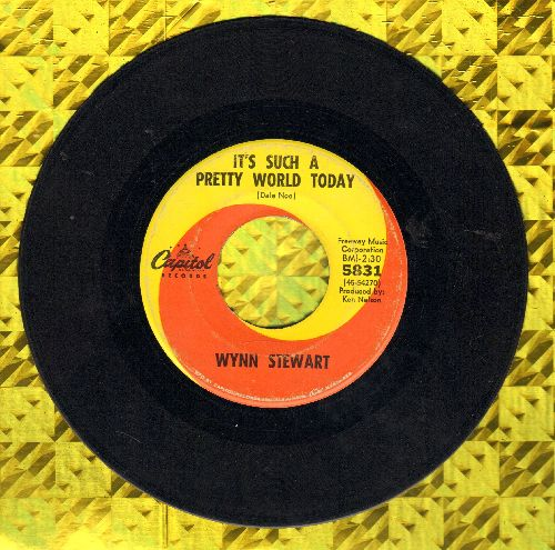 Stewart, Wynn - It's Such A Pretty World Today/Ol' What's Her Name - VG7/ - 45 rpm Records