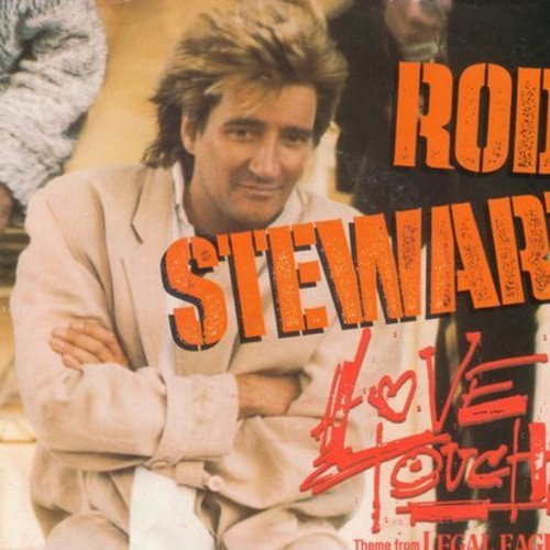 Stewart, Rod - Love Touch (Theme From Legal Eagles)/Heart Is On The Line (with picture sleeve) (wol) - NM9/EX8 - 45 rpm Records
