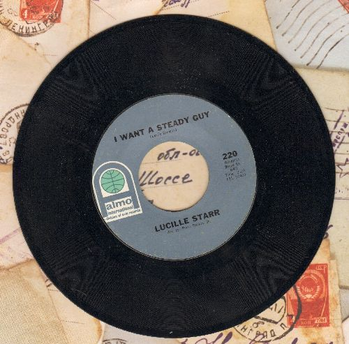 Starr, Lucille - I Want A Steady Guy/So Many Others  - NM9/ - 45 rpm Records