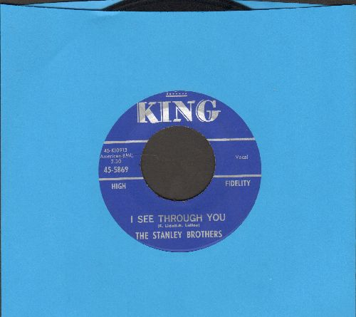 Stanley Brothers - I See Through You/Don't Cheat In Our Home Town - EX8/ - 45 rpm Records