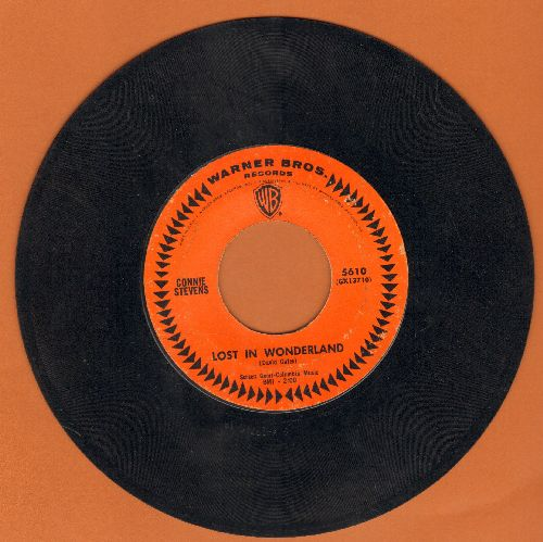 Stevens, Connie - Lost In Wonderland/Now That You've Gone (with Warner Brothers company sleeve) - EX8/ - 45 rpm Records