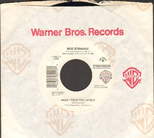 Stewart, Rod - Have I Told You Lately (That I Love You)/Gasoline Alley (with Warner Brothers company sleeve) - EX8/ - 45 rpm Records