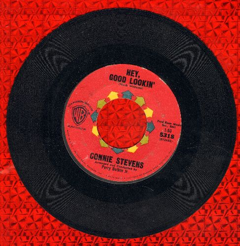 Stevens, Connie - Hey, Good Lookin'/Nobody's Lonesome For Me  - VG7/ - 45 rpm Records