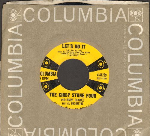 Stone, Kirby Four - Let's Do It/Zing! Went The Strings Of My Heart (with Epic company sleeve) - EX8/ - 45 rpm Records