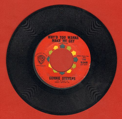 Stevens, Connie - Why'd You Wanna Make Me Cry/Just One Kiss  - VG6/ - 45 rpm Records