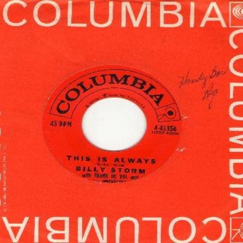 Storm, Billy - This Is Always/I've Come Of Age (with Columbia company sleeve) - EX8/ - 45 rpm Records