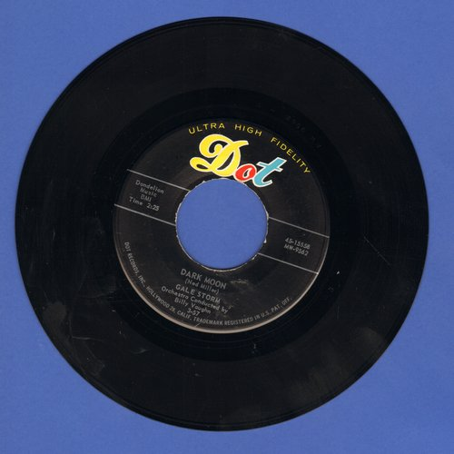 Storm, Gale - Dark Moon/A Little Too Late  - EX8/ - 45 rpm Records