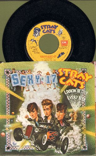 Stray Cats - Sexy + 17/Lookin' Better Every Beer (with picture sleeve) - NM9/EX8 - 45 rpm Records