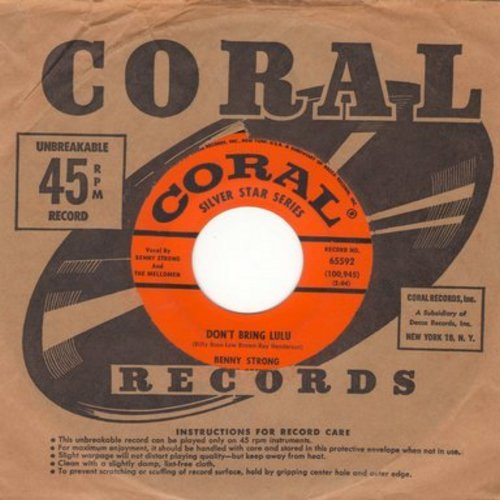 Strong, Benny & His Orchestra - Don't Bring Lulu/You Call Everybody Darling (with Coral company sleeve) - NM9/ - 45 rpm Records
