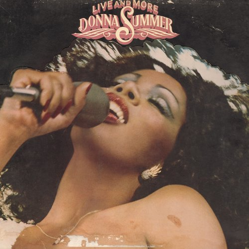 Summer, Donna - Live and More: I Feel Love, The Way We Were, Last Dance (2 vinyl STEREO LP record set in gate-fold cover) - NM9/VG7 - LP Records