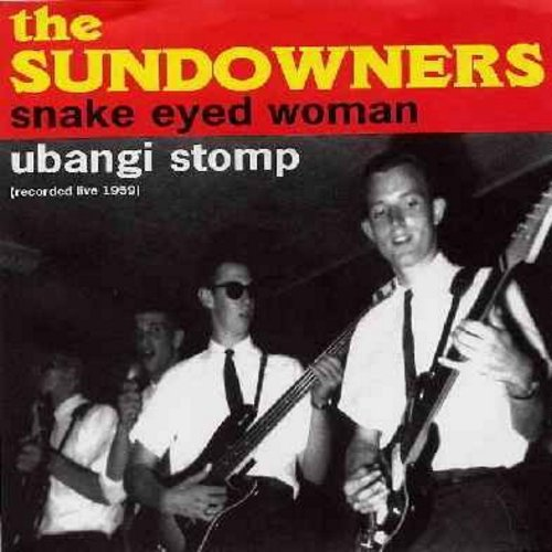 Sundowners - Ubangi Stomp/Snake Eyed Woman (re-issue of vintage Drag-Surf recordings, with picture sleeve) - M10/M10 - 45 rpm Records