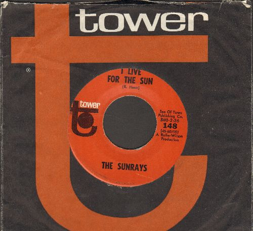 Sunrays - I Live For The Sun/Bye Baby Bye (with RARE Tower company sleeve) - NM9/ - 45 rpm Records