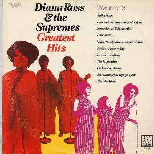 Supremes - Greatest Hits Volume 3: Someday We'll Be Together, Love Child, The Happening, Love Is Here And Now You're Gone, Reflections (vinyl STEREO LP record) - EX8/EX8 - LP Records