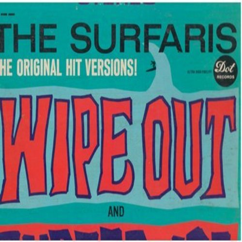 Surfaris - Wipe Out: Wiggle Wobble, Teen Beat, Green Onions, Wild Weekend, Walk Don't Run, Tequila, Surfer Joe (vinyl STEREO LP record, 1978 Pressing) - VG7/VG7 - LP Records