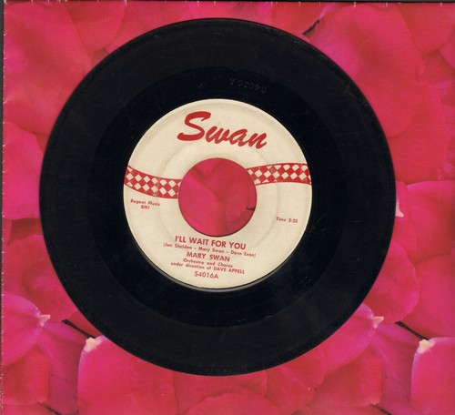 Swan, Mary - I'll Wait For You/My Heart Belongs To Only You - G5/ - 45 rpm Records