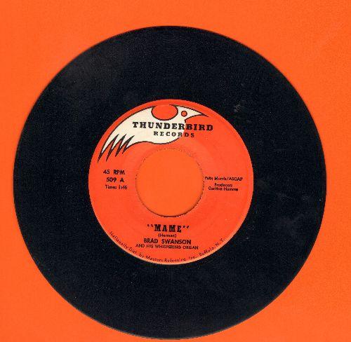 Swanson, Brad - Mame/Yellow Bird (MINT condition) - M10/ - 45 rpm Records