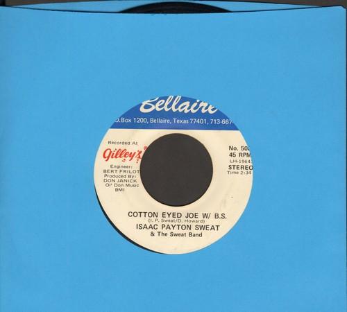 Sweat, Isaac Payton & The Sweat Band - Cotton Eyed Joe (W/ B. S.)/Cotton Eyed Joe (Modest Vocal) - EX8/ - 45 rpm Records