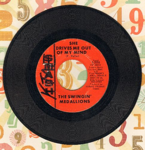 Swingin' Medallions - She Drives Me Out Of My Mind/You Gotta Have Faith (wol) - EX8/ - 45 rpm Records
