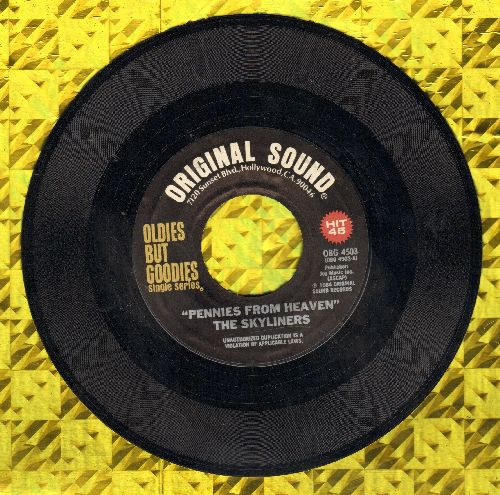 Skyliners - Pennies From Heaven/It Happened Today (double-hit re-issue) - M10/ - 45 rpm Records