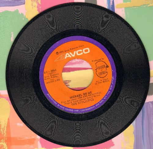 Stylistics - Michael Or Me/You Are Beautiful - NM9/ - 45 rpm Records