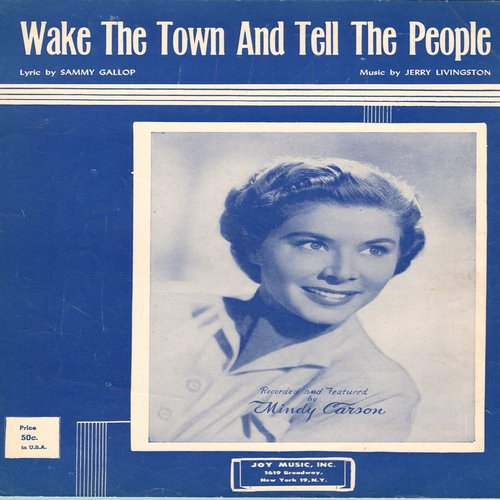 Carson, Mindy - Wake The Town And Tell The People - Vintage SHEET MUSIC for Standard made popular by Mindy Carson with VERY NICE cover portrait! - EX8/ - Sheet Music