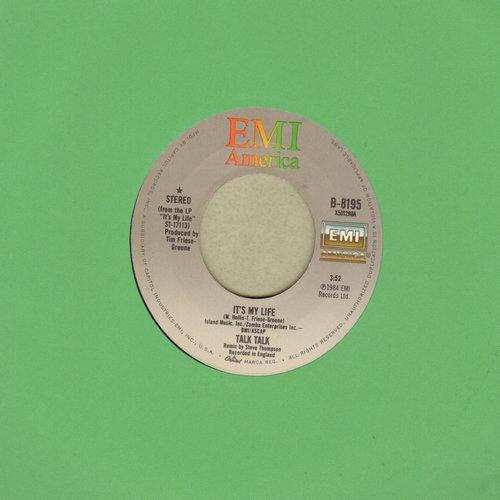 Talk Talk - It's My Life/Again, A Game…Again  - EX8/ - 45 rpm Records