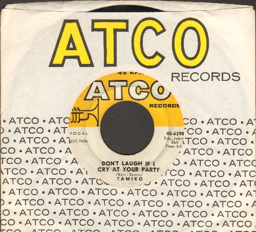 Tamiko - Don't Laugh If I Cry At Your Party/Rhapsody (RARE Vintage R&B 2-sider with Atco company sleeve) - VG7/ - 45 rpm Records
