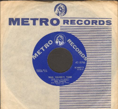 Tamblyn, Russ - Tom Thumb's Tune/Fifteen Cents (with vintage Metro company sleeve) - EX8/ - 45 rpm Records