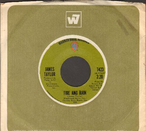 Taylor, James - Fire And Rain/Anywhere Like Heaven (with Warner Brothers company sleeve) - EX8/ - 45 rpm Records