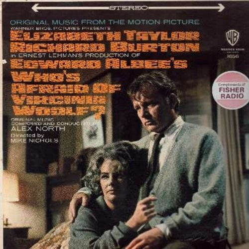 Who's Afraid Of Virginia Woolf? - Who's Afraid Of Virginai Woolf? - Original Motion Picture Score composed and conducted by Alex North (vinyl STEREO LP record - EXCELLENT cover art featuring stars Elizabeth Taylor and Richard Burton!) - NM9/NM9 - LP Recor