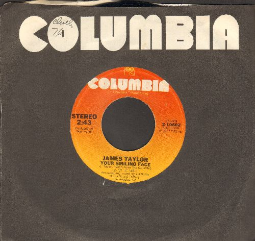 Taylor, James - Your Smiling Face/If I Keep My Heart Out Of Sight (with Columbia company sleeve) - NM9/ - 45 rpm Records